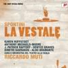 Spontini: la Vestale, Riccardo Muti & Orchestra del Teatro alla Scala