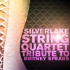 Silverlake String Quartet Performs Britney Spears