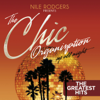 Nile Rodgers presents: The Chic Organization: Up All Night (The Greatest Hits) - Chic