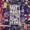 Matt Maher - All the People Said Amen (Live)  artwork
