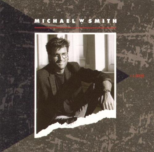 Michael W. Smith - I 2 (Eye)