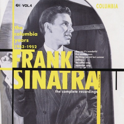 The Columbia Years (1943-1952): The Complete Recordings, Vol. 4 - Frank Sinatra