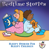 Bedtime Stories … Sleepy Stories for Sleepy Children