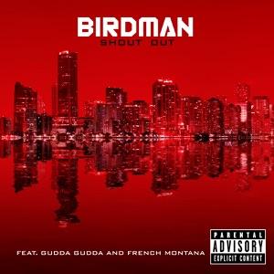 Shout Out (feat. Gudda Gudda & French Montana) - Single Mp3 Download