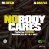nobody-cares-feat-a-mafia-streetz-single