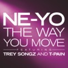The Way You Move feat Trey Songz T Pain Single