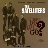 The Satelliters - Why Do They Know
