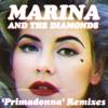 Primadonna (Remixes) - Single, Marina and The Diamonds