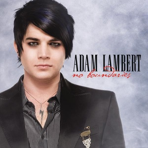 Adam Lambert - No Boundaries