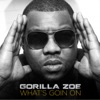 What's Goin On - Single, Gorilla Zoe
