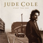 Jude Cole - First Your Money (Then Your Clothes) (Album Version)