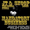Mandatory Business (Soundtrack from the Motion Picture) - Single, JT the Bigga Figga & Snoop Dogg