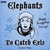 Charity: Elephants To Catch Eels (Episode 4, Series 2)