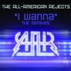 I Wanna The Remixes EP