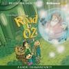 The Road to Oz (Oz Series #5): A Radio Dramatization