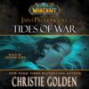 Christie Golden - World of Warcraft: Jaina Proudmoore: Tides of War (Unabridged)  artwork