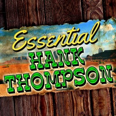 Essential Hank Thompson - Hank Thompson