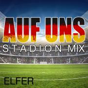 Auf uns (Stadion Mix) - Elfér