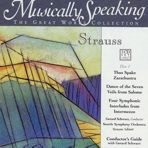 Gerard Schwarz & Seattle Symphony - Also Sprach Zarathustra (Thus Spoke Zoroaster), Tone Poem For Orchestra, Op. 30, Part I