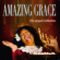 Various Artists - Amazing Grace (Gospel Collection) [Remastered]