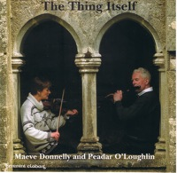 The Thing Itself by Maeve Donnelly & Peadar O'Loughlin on Apple Music