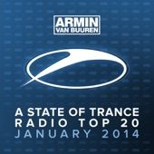 A State of Trance Radio Top 20: January 2014 (Including Classic Bonus Track)