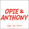 Opie & Anthony - Opie & Anthony, Andrew Dice Clay and Jim Florentine, July 19, 2012  artwork