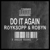 Do It Again Remixes (Bonus Version), Röyksopp & Robyn
