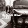 BGM FOR DRIVE -JAZZ- ジャケット画像