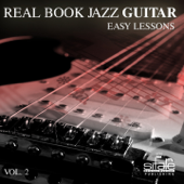 Real Book Jazz Guitar, Vol. 2 (Jazz Guitar Easy Lessons)