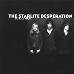 The Starlite Desperation - What I Want
