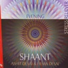 Shaant Stress Reliever for Relaxed Evenings