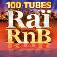 100 tubes Raï RnB