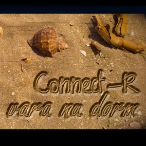 ConnectR - Vara Nu Dorm