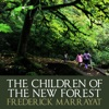 The Children Of The New Forest (Unabridged)