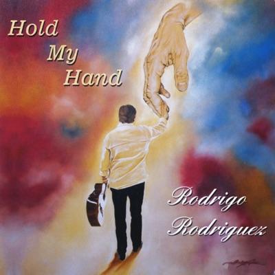 Hold My Hand - Rodrigo Rodriguez