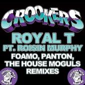 Royal T (FoamoPantonThe House Moguls Remixes) - EP