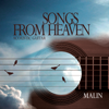 Songs from Heaven - Málin Villagran
