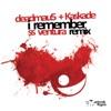 I Remember (SS Ventura Remix) - Single, deadmau5 & Kaskade