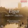 Elgar: Symphony No. 1, Op. 55, Organ Sonata, Op. 28, BBC National Orchestra of Wales & Richard Hickox