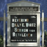 Reverend Billy C. Wirtz - Sleeper Hold On Satan