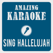 Sing Hallelujah (Karaoke Version) [Originally Performed By Dr. Alban]