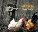 Tim O'Brien - Gonna Try to Make Her Stay