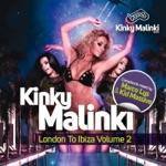 Kinky Malinki London to Ibiza, Vol. 2 (Compiled & Mixed By Marco Lys & Kid Massive)