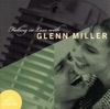 This Time the Dream's On Me (Remastered 1996) - Glenn Miller & His Orche...