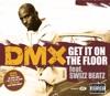 Get It On the Floor - Single, DMX