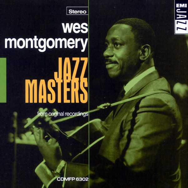 Wes Montgomery - Baubles, Bangles And Beads