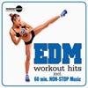 EDM Workout Hits (Incl. 60 Min Non-Stop Music for Aerobics, Steps & Gym Workouts)