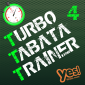 Turbo Tabata Trainer 4 (Unmixed Tabata Workout Music With Vocal Cues)-Yes Fitness Music