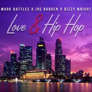 Love & Hip Hop (feat. Joe Budden & Dizzy Wright) - Single Mp3 Download